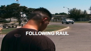 Following Raul